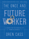 Cover image for The Once and Future Worker