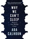 Why We Can't Sleep [EBOOK]