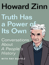 Truth Has a Power of Its Own [electronic resource]