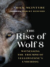 The Rise of Wolf 8 [electronic resource]