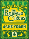 Cover image for The Emerald Circus