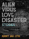 Alien Virus Love Disaster