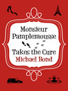 Monsieur Pamplemousse Takes the Cure
