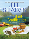 Instant Gratification [electronic resource]