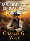 Massacre at crow creek crossing