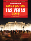 Frommer's EasyGuide to Las Vegas 2019