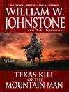 Texas Kill of the Mountain Man [electronic resource]