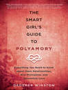 The Smart Girl's Guide to Polyamory