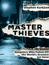 Cover image for Master Thieves