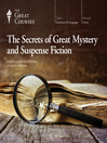 Cover image for The Secrets of Great Mystery and Suspense Fiction