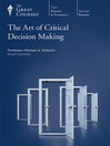 Art of Critical Decision Making