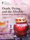 Death, Dying, and the Afterlife