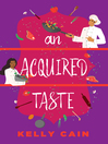 An Acquired Taste [electronic resource]