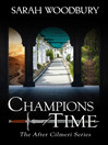Champions of Time [electronic resource]