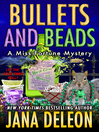 Bullets and Beads [electronic resource]
