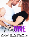 Plus One [electronic resource]