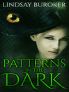 Patterns in the Dark [electronic resource]