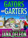 Gators and Garters [electronic resource]