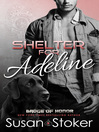 Shelter for Adeline