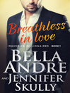 Breathless In Love [electronic resource]