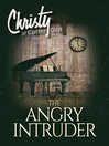The Angry Intruder [electronic resource]