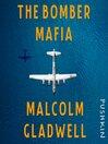 The Bomber Mafia [EAUDIOBOOK]