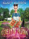 A Cream of Passion