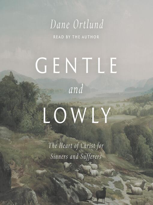 Gentle and Lowly [electronic resource]