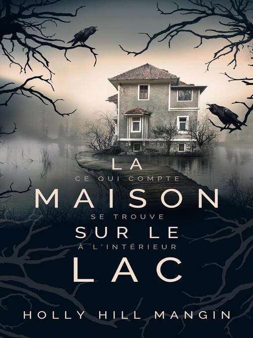 La Maison sur le lac
