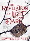 The Revelation of Light and Dark [electronic resource]