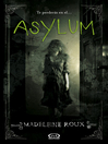 Asylum [electronic resource]