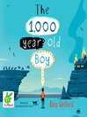 The 1,000 Year-Old Boy
