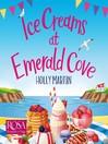 Ice Creams at Emerald Cove