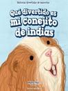 Qué divertido es mi conejito de indias (My Guinea Pig Is Funny)
