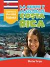 La gente y la cultura de Costa Rica (The People and Culture of Costa Rica)