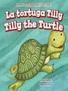 La tortuga Tilly / Tilly the Turtle