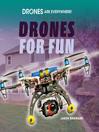 Drones for Fun