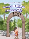 Una visita al zoológico / A Visit to the Zoo