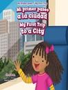 Mi Primer Paseo A La Ciudad / My First Trip To A City