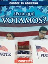 ¿Por qué votamos? (Why Do We Vote?)