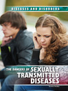 The Dangers of Sexually Transmitted Diseases