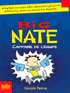 Big Nate (Tome 2)--Capitaine de l'équipe