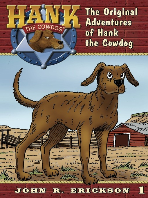 The original adventures of Hank the cowdog. Book 1 [eBook]