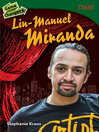 Game changers : Lin-Manuel Miranda