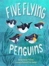 Five Flying Penguins