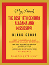 (My Version)   the Best 17Th Century Alabama and Mississippi  Black Cooks