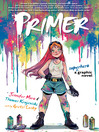 Primer : a superhero graphic novel