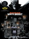 Batman: White Knight (2018), Issue 1