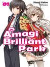 Amagi Brilliant Park, Volume 1