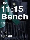 THE 11:15 BENCH [electronic resource]
